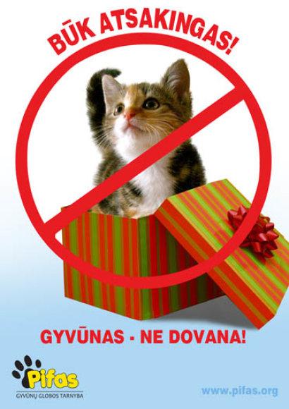 Gyvūnas – ne dovana!