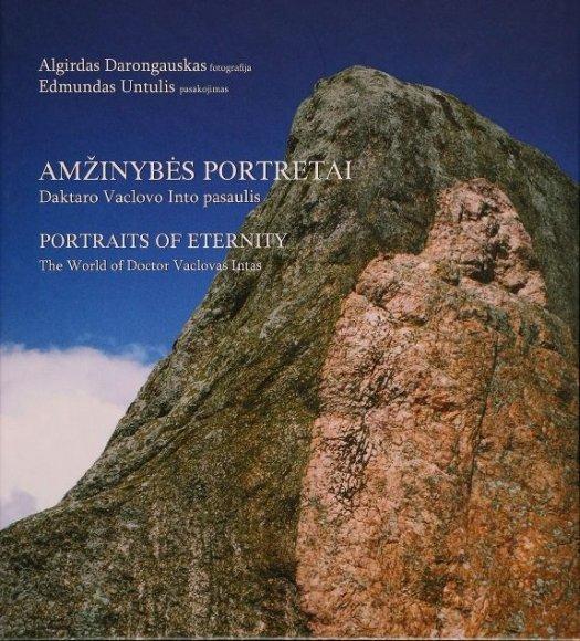 """Penktadienį I.Simonaitytės bibliotekoje bus pristyta nauja knyga """"Amžinybės portretai: daktaro Vaclovo Intos pasaulis""""."""