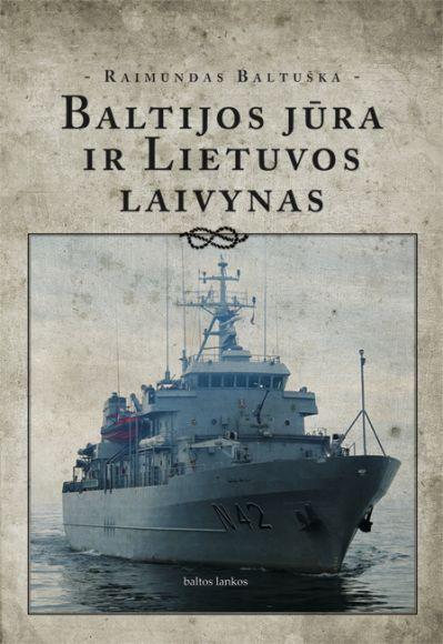 Išleista nauja knyga apie Lietuvos laivyną