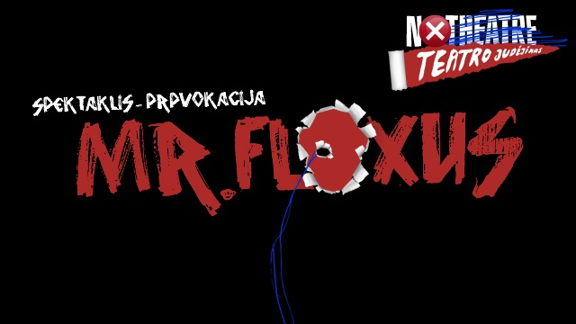 "Spektaklis-provokacija ""MR.FLUXUS"""