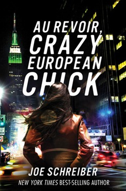 """Au revoir, išprotėjusi pana iš Europos"" (""Au revoir, crazy european chick"")"