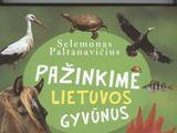 """Aplinkos ministerijos nuotr./Selemono Paltanavičiaus knygos """"Pažinkime Lietuvos gyvūnus"""" viršelis"""