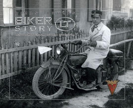 Knygos viraelis/Rimo Bružo knyga Bikerstory.Lt. Motociklizmo istorija Lietuvoje 19181945
