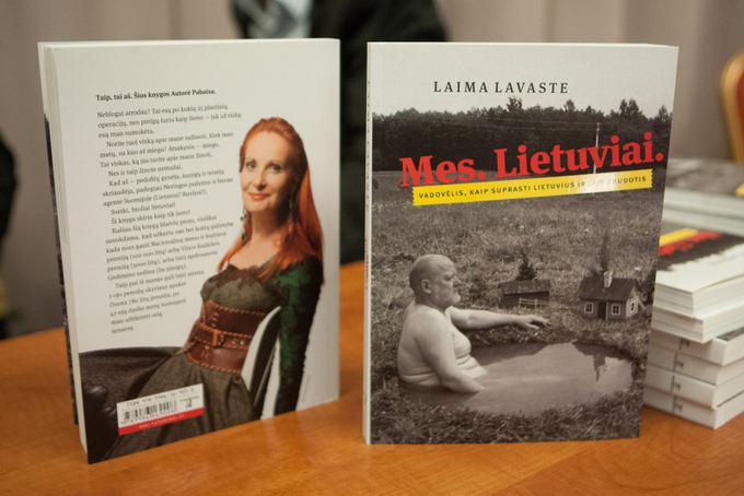 Juliaus Kalinsko/15 minučių nuotr./Laimos Lavastės knygos Mes. Lietuviai. Vadovėlis, kaip suprasti lietuvius ir jais naudotis pristatymas