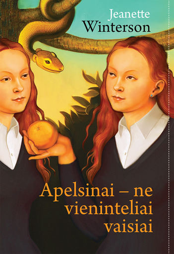 """Leidyklos """"Kitos knygos"""" nuotr./Jeanette Winterson knygos """"Apelsinai – ne vieninteliai vaisiai"""" viršelis"""