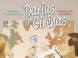 """Gražinos Sviderskytės knyga """"Darius ir Girėnas. Istorija ir legenda"""""""