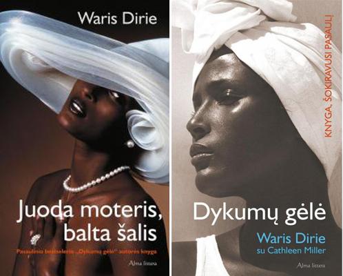 """Waris Dirie knygos """"Juoda moteris, balta šalis"""" ir """"Dykumų gėlė"""""""