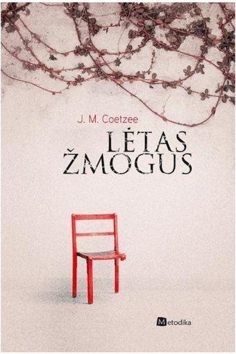 """Leidyklos """"Metodika"""" nuotr./Knygos """"Lėtas žmogus"""" viršelis"""