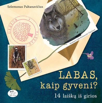 """Selemono Paltanavičiaus knyga """"Labas, kaip gyveni?"""""""