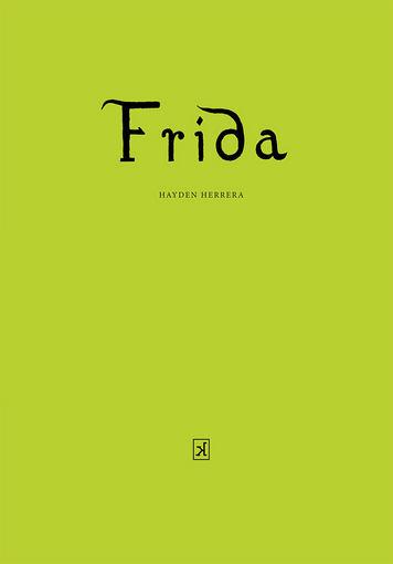 """Leidyklos """"Kitos knygos"""" nuotr./""""Frida"""""""