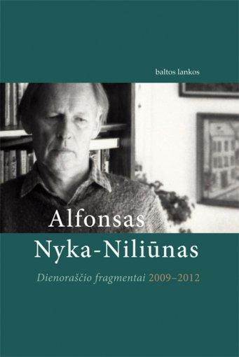 """Alfonsas Nyka-Niliūnas """"Dienoraščio fragmentai"""""""