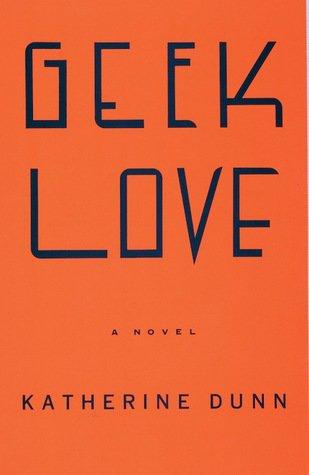 """Knygos viršelis/""""Geek Love"""""""