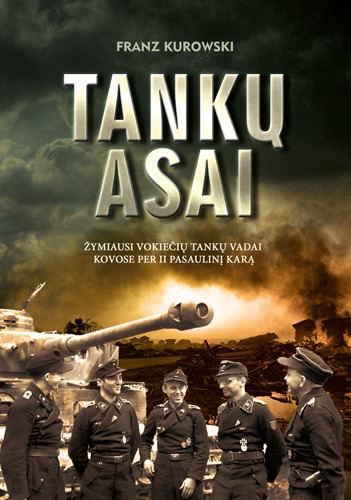 """Franzas Kurowskis """"Tankų asai"""""""