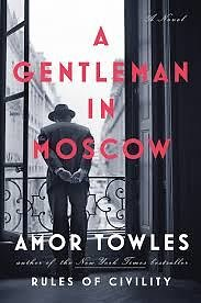 """Knygos viršelis/Knyga """"A Gentleman in Moscow"""""""