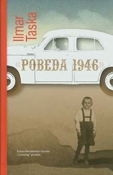 "Knygos viršelis/Ilmaras Taskas ""Pobeda 1946"""