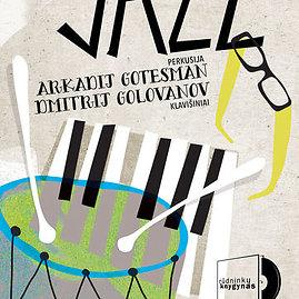 A.Gotesmano ir D.Golovanovo dueto pasirodymas