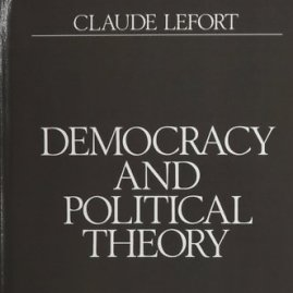 C.Lefortas. Democracy and Political Theory
