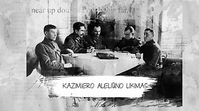 Pamiršti Lietuvos šimtmečio herojai: kaimyno įskųstas ir dėl to sovietų žiauriai nužudytas Kazimieras Aleliūnas