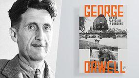 """Apie pirmąją George Orwell knygą """"Dienos Paryžiuje ir Londone"""""""