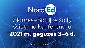 """Šiaurės – Baltijos šalių švietimo konferencija """"NordEd"""": mokytojų rengimas"""