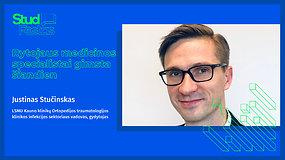 STUDFESTAS: Justinas Stučinskas – Rytojaus medicinos specialistai gimsta šiandien