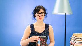 Virginija Kulvinskaitė-Cibarauskė: apie įsimintinas knygas ir literatūros kritiką