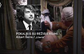 """""""Kino pavasaris 2021"""": pokalbis su į jokius rėmus netelpančio filmo """"Liberte"""" režisieriumi Albertu Serra"""