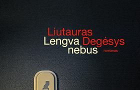 """Liutauro Degėsio """"Lengva nebus"""" – mistinis romanas su psichologinio detektyvo sluoksniu"""