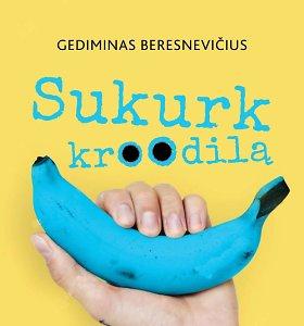 Rašytojas G.Beresnevičius: kodėl kūrybiškumas pravers kalbant viešai