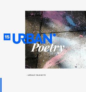 """3 Uršulės Toleikytės eilėraščiai: """"Rašyti apie vaikystę ir yra banalu, bet banalumo nelabai bijau"""""""