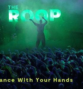 """""""The Roop"""" kviečia dainuoti ir šokti gyvenimą: įvertinkite naują jų dainą"""