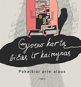 """""""Gyveno kartą bičas ir kaimynas"""" – ilgai laukta Algirdo Kaušpėdo prozos knyga"""
