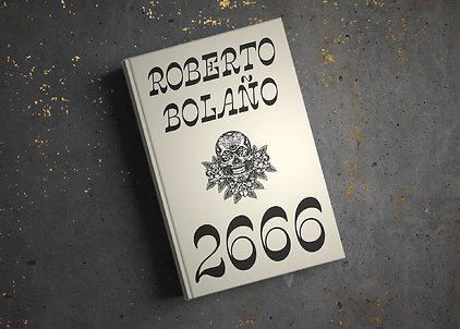 """Roberto Bolaño """"2666"""""""