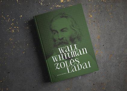 """Walt Whitman """"Žolės lapai"""""""