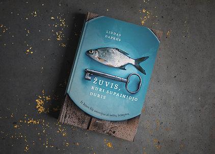 """Liudas Dapkus """"Žuvis, kuri supainiojo duris: ir kitos 69 istorijos iš šešių žemynų"""""""