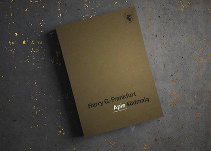 """Harry Frankfurt """"Apie šūdmalą"""""""