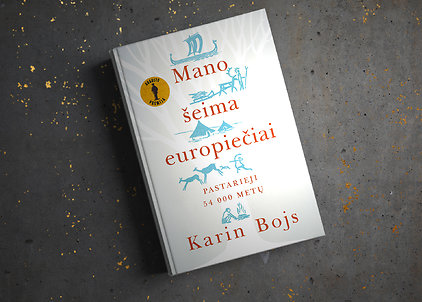 """Karin Bojs """"Mano šeima europiečiai: pastarieji 54 000 metų"""""""