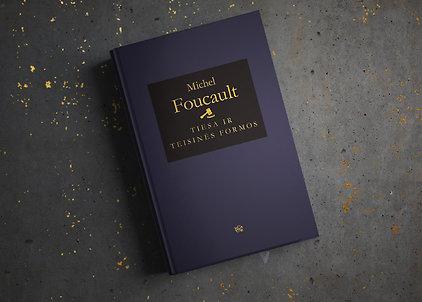 """Michel Foucault """"Tiesa ir teisinės formos"""""""