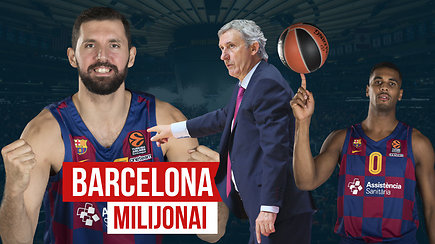 """""""Ginčas"""": Barselonos milijonai iškreipia ar stiprina Europos krepšinį?"""