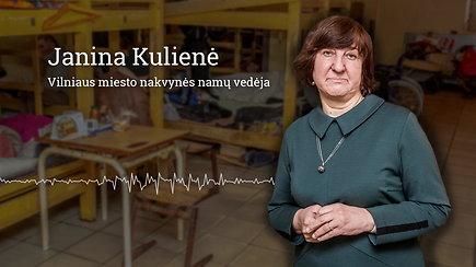 Vilniaus miesto nakvynės namų vedėjos Janinos Kulienės pasakojamos sėkmės istorijos