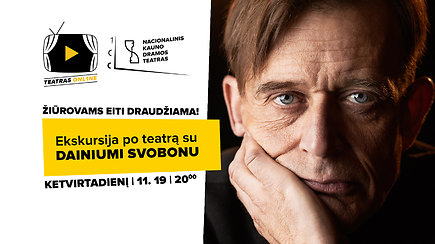 """""""Žiūrovams eiti draudžiama"""": ekskursija su aktoriumi Dainiumi Svobonu"""