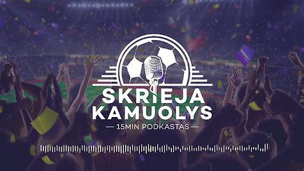 """""""Skrieja kamuolys"""": šaltis Bukarešte, Nerijus Kesminas, anglai, olandai, vokiečiai ir VAR """"Premier"""" lygoje"""