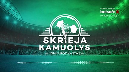 """""""Skrieja kamuolys"""": NeyVARas, """"Vamos Nigeria!"""" ir Balkanai Kaliningrade"""