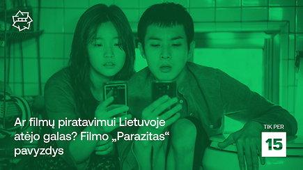 """""""Kino pavasaris: ar filmų piratavimui Lietuvoje atėjo galas? Filmo """"Parazitas"""" pavyzdys"""