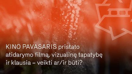 """""""Kino pavasaris"""" pristato atidarymo filmą, vizualinę tapatybę ir klausia – veikti ar/ir būti?"""