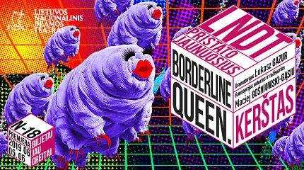 """""""Borderline Queen. Kerštas"""" premjerai artėjant. Kuo skiriasi """"drag"""" nuo """"queer""""?"""