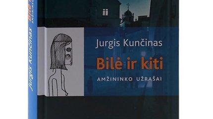 """Jurgio Kunčino romanas """"Bilė ir kiti"""" – apie rašymą, fatališką meilę, gyvenimo tėkmę ir ženklus"""