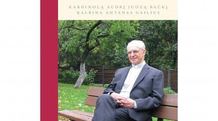"""15min konkursas: laimėkite kardinolo A.J.Bačkio pokalbių knygą """"Taip, laimingas"""""""