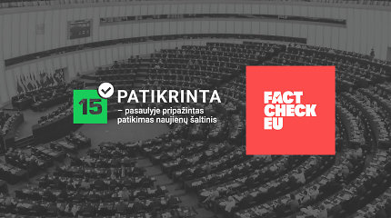 """Europos faktų tikrintojai susivienijo prieš EP rinkimus – 15min vienintelis """"FactCheckEU"""" partneris regione"""