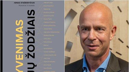 """Igno Staškevičiaus knygoje """"Gyvenimas jų žodžiais"""" – Lietuvai nusipelniusių žmonių išmintis"""